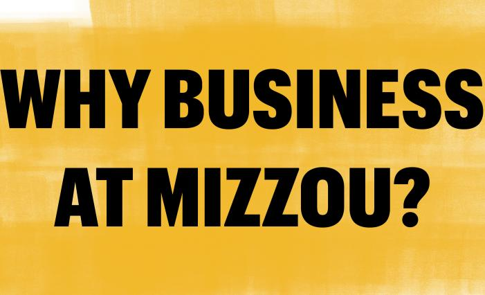 Graphic: Why Business at Mizzou? video still